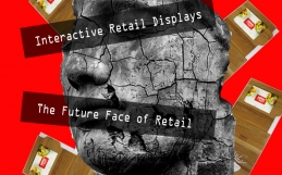 Interactive Retail Displays: The Future Face of Retail